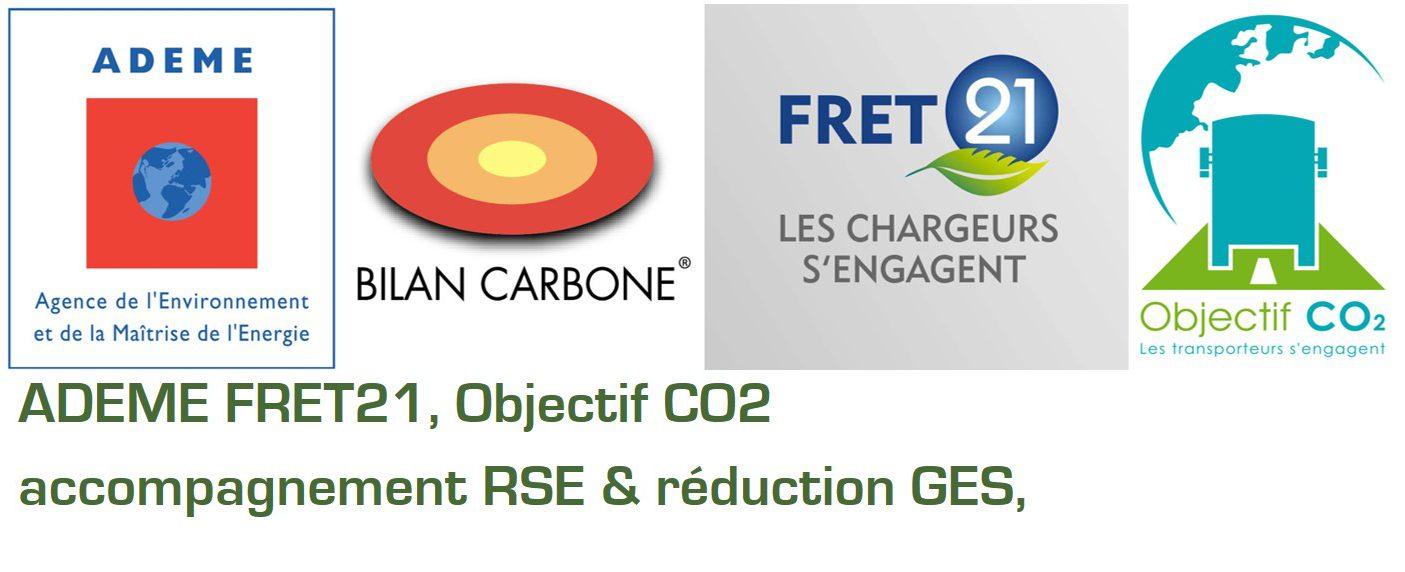 ADEME accompagnement RSE & réduction GES, FRET21, Objectif CO2